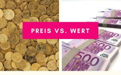 Kennst Du den Unterschied zwischen Preis und Wert?